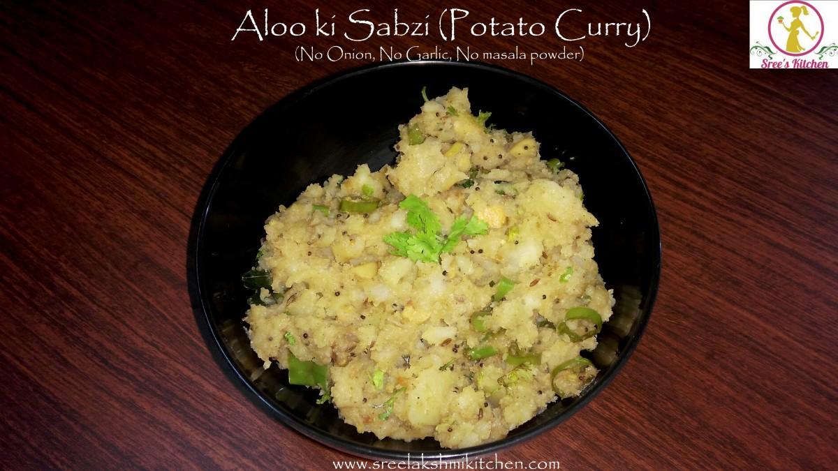 Aloo ki Sabzi(sabji)|| Potato Curry ||No onion No garlic sabji ||Vrath aloo ki sabji