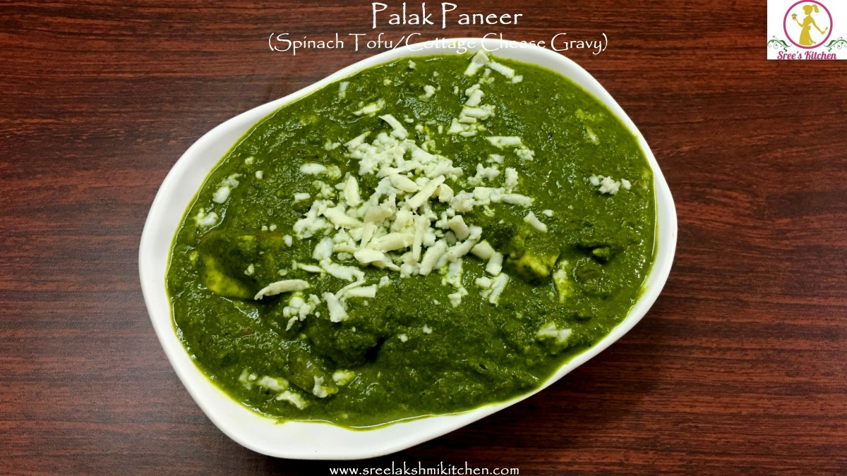Palak paneer (Spinach Tofu/Cottage cheese Gravy)