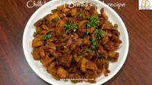 chilli bread, bread chilli recipe, chilli bread in tamil, chilli bread in hindi, bread chilli in tamil, bread chilli in hindi