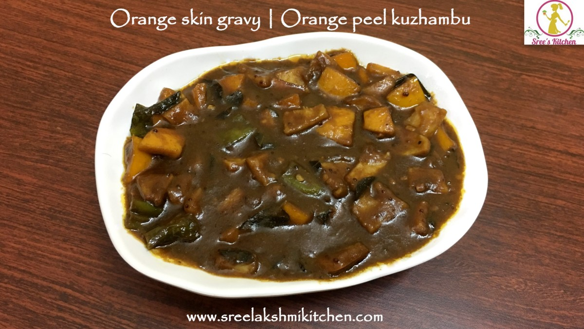 Orange skin gravy | Orange peel kuzhambu recipe