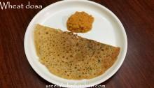 wheat flour dosa, recipe of wheat dosa, godhumai dosa, godhumai dosai, atta dosa, how to make wheat dosa at home